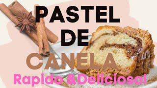 PASTEL DE CANELA | TARTA DE CANELA |FÁCIL Y RÁPIDA