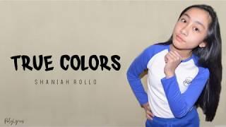 TRUE COLORS Shainah Rollo Performance (Lyrics)