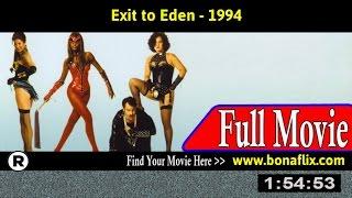 Watch: Exit to Eden (1994) Full Movie Online