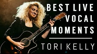 Tori Kelly - Best Live Vocal Moments