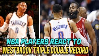 NBA Players React to Russell Westbrook's Triple Double Record! NBA Record 42nd Triple Double