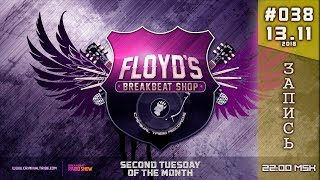 [Stream] Floyd the Barber - Breakbeat Shop #038 [RU]