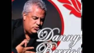 El Hombre De Fuego - Danny Berrios
