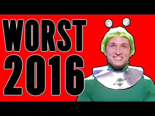 WORST of 2016