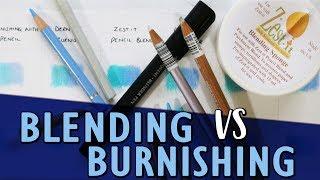 BLENDING VS BURNISHING | How To Blend Coloured Pencils | Tutorial