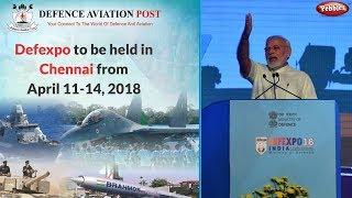 Defence Expo 2018 Chennai || Prime Minister Shree Modi Inaugurated India
