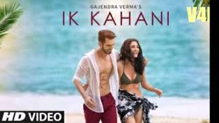 Ik Kahani Full Audio Song 2017