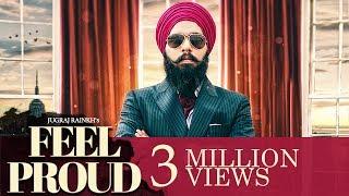 Jugraj Rainkh - Feel Proud   Latest Punjabi Song 2018
