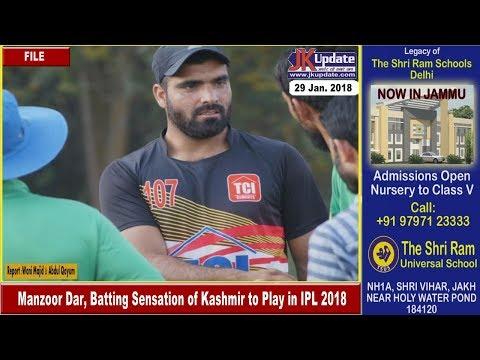 Xxx Mp4 Manzoor Dar Batting Sensation Of Kashmir To Play In IPL 2018 3gp Sex