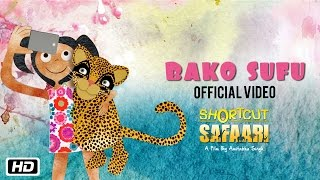 Bako Sufu | Shortcut Safaari | Rohit Sharma | New Movie Song 2016