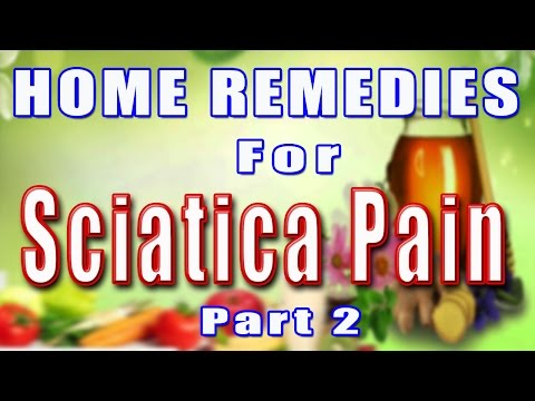 HOME REMEDIES FOR SCIATICA PAIN PART - 2 II साइटिका के दर्द का घरेलू उपचार  भाग -2 II