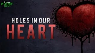 Holes In Our Heart