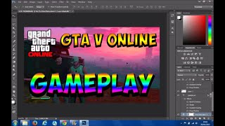 How To Make GTA 5 Thumbnail using FREE Version of Photoshop *HD*