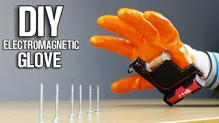 DIY Electromagnetic Glove - Homemade inventions