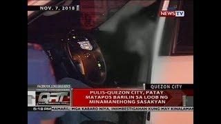 Pulis-Quezon City, patay matapos barilin sa loob ng minamanehong sasakyan
