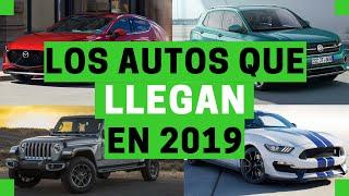 Los AUTOS que LLEGAN en 2019 - Los mas ESPERADOS | Motoren Mx