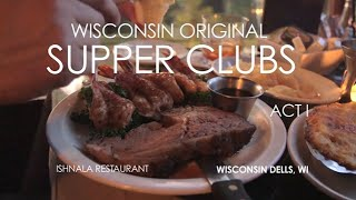 Wisconsin Foodie - Ishnala Supper Club (Part 1)