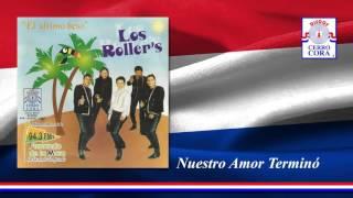 Los Roller's - Nuestro Amor Terminó