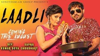 Sapna Choudhary & Dev Kumar Deva   Laadli Promotion   Haryanvi Song Dance 2017   Coming in August