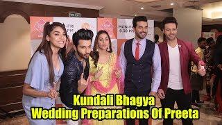 Kundali Bhagya Wedding Preparations Of Preeta | Dheeraj, Shraddha, Manit, Anjum