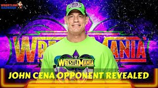 JOHN CENA WRESTLEMANIA 34 Opponent Revealed!!!