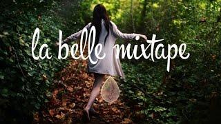 La Belle Mixtape | Summer Memories | Henri PFR