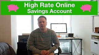 High Interest Rate Online Savings Account in 2019