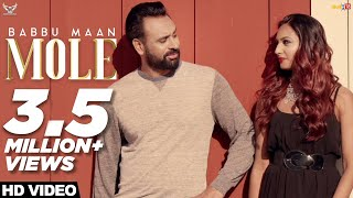 Babbu Maan - Mole : Official Music Video | Ik C Pagal | Latest Punjabi Songs 2019