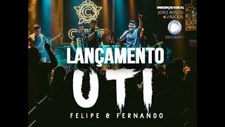 UTI  - Felipe & Fernando part. João Bosco e Vinícius