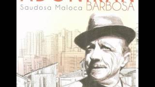 Adoniran Barbosa - Tocar na Banda