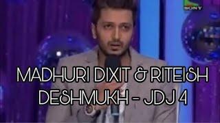 MADHURI DIXIT & RITEISH DESHMUKH - JDJ 4