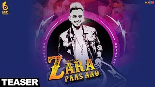 Zara Paas Aao (Teaser) Millind Gaba Ft. Xeena || OSM Records