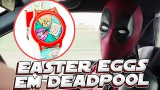 EASTER EGGS E REFERENCIAS NO FILME DE DEADPOOL
