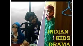 Indian Kids Drama