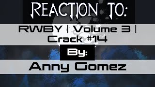"""REACTION TO """"RWBY 