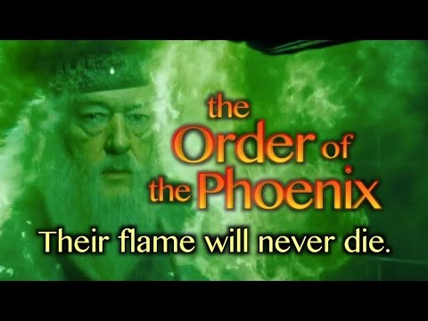 the Order of the Phoenix - their flame will never die