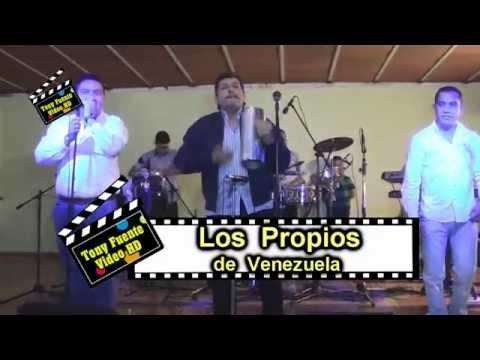 Los Propios de Venezuela Alvarado Producción Tony Fuente Video HD
