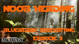 Honour Guard Fun! - Blueberry Babysitting Episode 3 Star Wars Battlefront