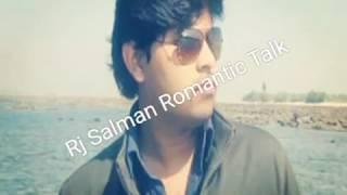Rj Salman Romantic Talk part 1 1