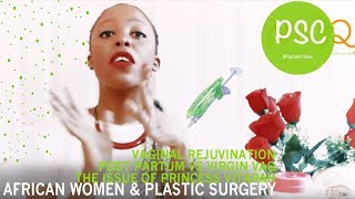 Virgin vs Postpartum Pussy | African Women on Plastic Surgery