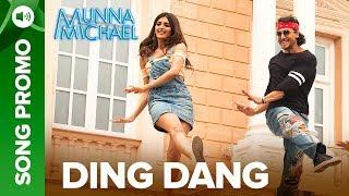 Ding Dang - Lyrical Song Promo 04   Munna Michael 2017