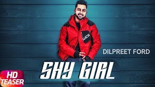 Teaser | Shy Girl | Dilpreet Ford | Robby Singh | Releasing on 14th Dec | Speed Records