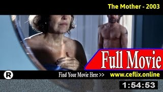 Watch: The Mother (2003) Full Movie Online