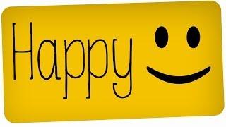 Happy -  Pharrell Williams - [HAPPY Version]