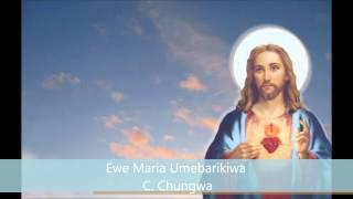 Ewe Maria Umebarikiwa - C. Chungwa