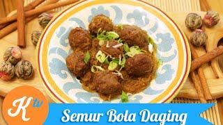 Resep Semur Bola Daging (Indonesian Meatball Recipe Video) | GERRY GIRIANZA