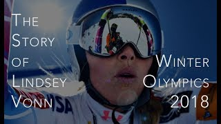 The Story of Lindsey Vonn - 2018 Winter Olympics