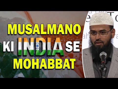 Musalman Ki Apne Watan India Se Mohabbat - Muslims Love For India By Adv. Faiz Syed