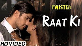 Raat Ki - Video Song | Twisted | Nia Sharma | Namit Khanna | A Web Series By Vikram Bhatt
