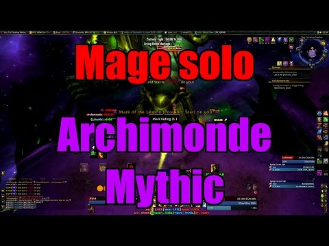 Mage solo - Archimonde Mythic (!!!!)